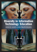 Diversity in Information Technology Education: Issues and Controversies, ed. , v.
