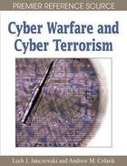 Cyber Warfare and Cyber Terrorism, ed. , v.