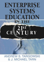 Enterprise Systems Education in the 21st Century, ed. , v.