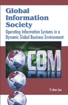 Global Information Society: Operating Information Systems in a Dynamic Global Business Environment, ed. , v.