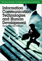 Information Communication Technologies and Human Development: Opportunities and Challenges, ed. , v.