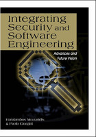 Integrating Security and Software Engineering: Advances and Future Visions, ed. , v.
