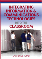 Integrating Information & Communications Technologies into the Classroom, ed. , v.