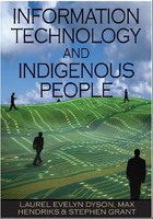 Information Technology and Indigenous People, ed. , v.