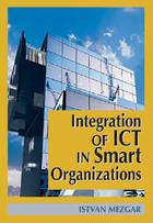 Integration of ICT in Smart Organizations, ed. , v.