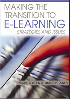 Making the Transition to E-Learning: Strategies and Issues, ed. , v.