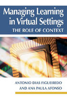 Managing Learning in Virtual Settings: The Role of Context, ed. , v.