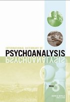 International Dictionary of Psychoanalysis, ed. , v.