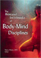 The Illustrated Encyclopedia of Body-Mind Disciplines, ed. , v.