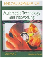 Encyclopedia of Multimedia Technology and Networking, ed. , v.