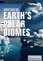 Investigating Earth's Polar Biomes, ed. , v.