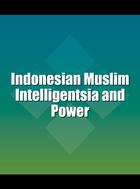 Indonesian Muslim Intelligentsia and Power, ed. , v.