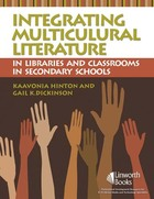 Integrating Multicultural Literature in Libraries and Classrooms in Secondary Schools, ed. , v.