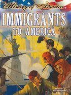 Immigrants to America, ed. , v.