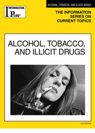 Alcohol, Tobacco, and Illicit Drugs, ed. 2007, v.