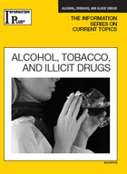 Alcohol, Tobacco, and Illicit Drugs, ed. 2009, v.