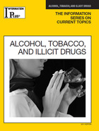 Alcohol, Tobacco, and Illicit Drugs, ed. 2011, v.