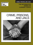 Crime, Prisons, and Jails, ed. 2011, v.
