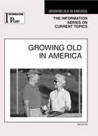 Growing Old in America, ed. 2008, v.