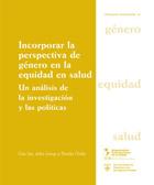 Incorporar la perspectiva de género en la equidad en la salud, ed. , v.