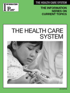 The Health Care System, ed. 2013, v.