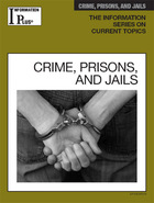 Crime, Prisons, and Jails, ed. 2013, v.