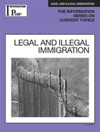 Legal and Illegal Immigration, ed. 2013, v.