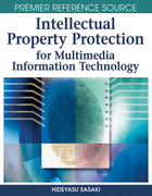Intellectual Property Protection for Multimedia Information Technology, ed. , v.