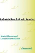 The Industrial Revolution in America