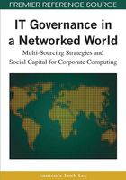 IT Governance in a Networked World, ed. , v.