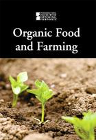 Organic Food and Farming, ed. , v.