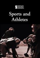 Sports and Athletes, ed. , v.