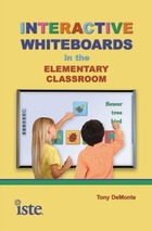 Interactive Whiteboards in the Elementary Classroom, ed. , v.