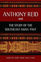 Anthony Reid and the Study of the Southeast Asian Past, v. 1