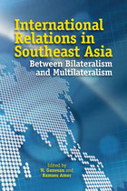International Relations in Southeast Asia: Between Bilateralism and Multilateralism, v. 1