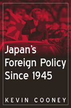 Japan's Foreign Policy Since 1945, ed. , v.