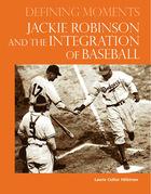 Jackie Robinson and the Integration of Baseball, ed. , v.