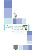 A jugar y aprender computación