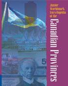 Junior Worldmark Encyclopedia of the Canadian Provinces, ed. 5, v.