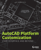 AutoCAD® Platform Customization, ed. , v.