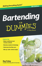 Bartending For Dummies®, ed. 5, v.