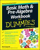 Basic Math and Pre-Algebra Workbook For Dummies®, ed. 2, v.