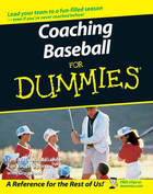 Coaching Baseball For Dummies®, ed. , v.