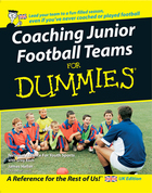 Coaching Junior Football Teams For Dummies®, ed. , v.