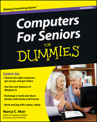 Computers For Seniors For Dummies®, ed. 3, v.