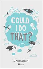 Could I Do That?, ed. , v.