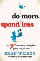 Do More, Spend Less, ed. , v.