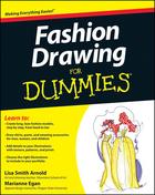 Fashion Drawing For Dummies®, ed. , v.