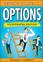 Getting Started in Options, Illustrated ed., ed. , v.