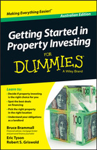 Getting Started in Property Investing For Dummies®, Australian ed.